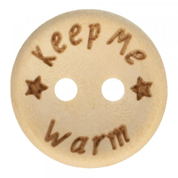 """Holzknopf """"Keep me warm"""" - 15 mm"""